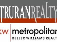 Truran Realty / Keller Williams Metropolitan Realty