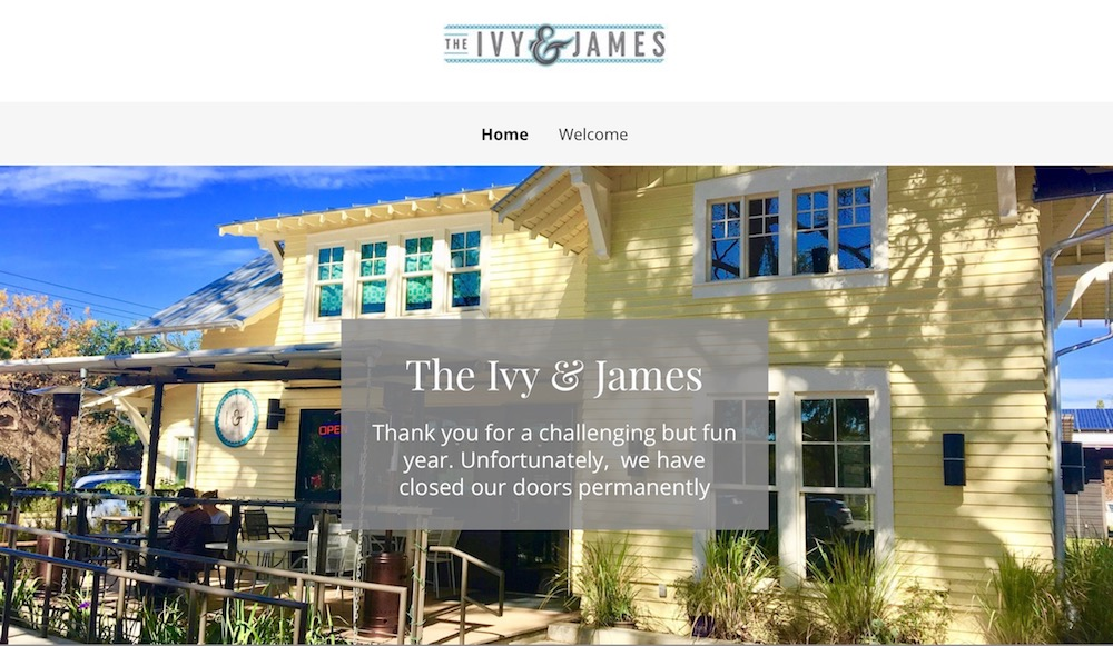 The Ivy & James has closed at Evelyn's Park.