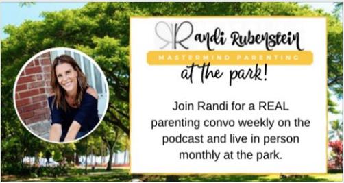 Randi Rubenstein Mastermind Parenting Podcast