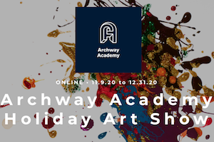Archway Academy is hosting a Holiday Art Show.