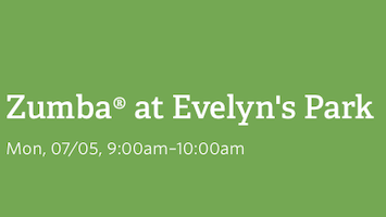 Zumba® at Evelyn's Park
