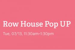 Row House Pop UP