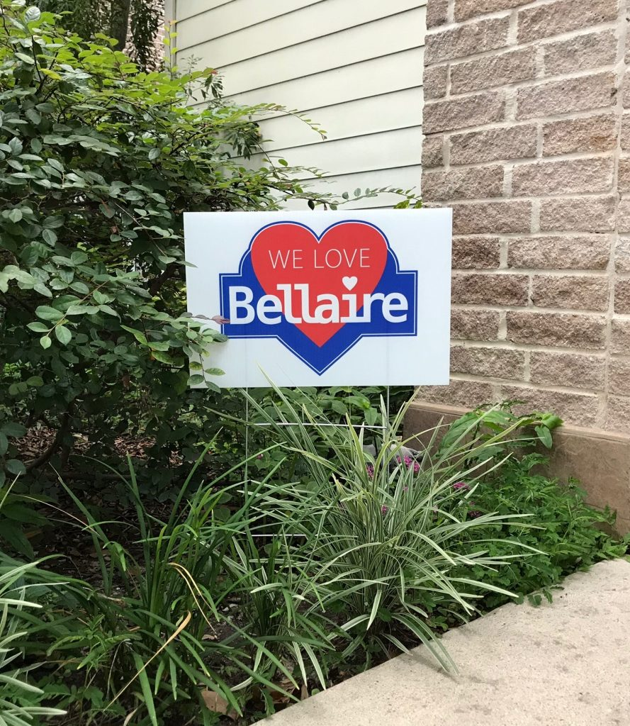 We Love Bellaire Yard Sign