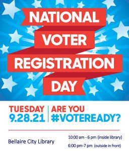Register to vote on National Voter Registration Day at the Bellaire City Library.