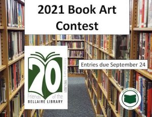 The Bellaire Library is having a Book Art Contest.
