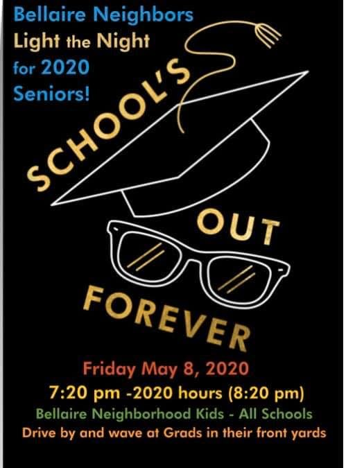 Light the Night for Bellaire 2020 Graduating Seniors, May 8.
